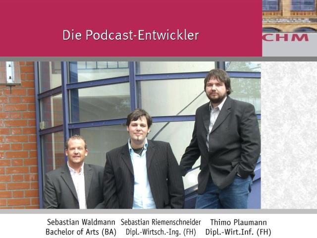 Podcastler - Die Macher aus dem Labor Marketing und Multimedia (MuM) Prof. Dr. Heike Simmet