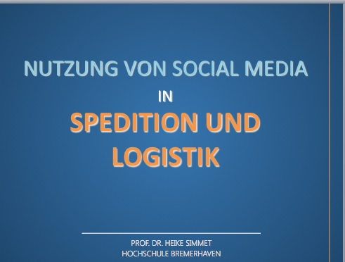 Vortragscharts Prof. Dr. Heike Simmet: Social Media in Spedition und Logistik